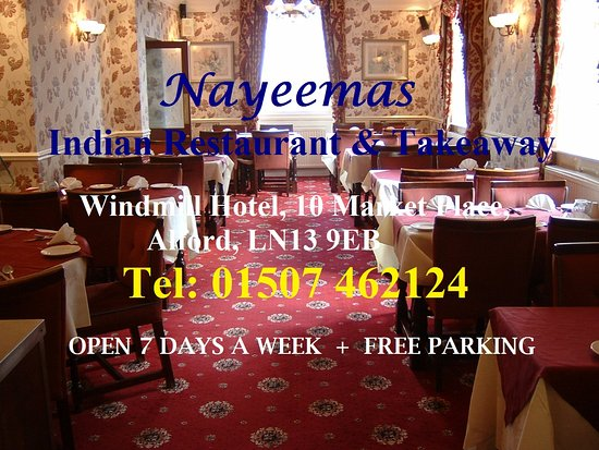 Alford, UK: Also known as the Windmill Restaurant, Nayeema's serves both Indian and English cuisine.