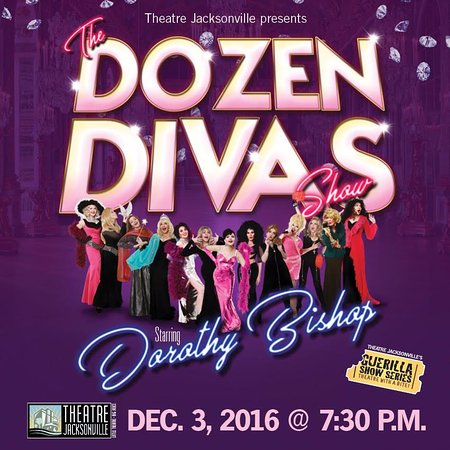 Theatre Jacksonville: The Dozen Divas Show - Saturday, December 3, 2016