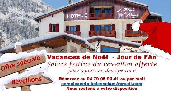 Lanslevillard, Francia: offre spéciale Réveillons