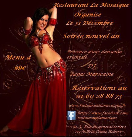 Brie-Comte-Robert, France: Restaruant La Mosaïque organise le 31/12/2016 soirée nouvel an