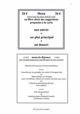 """Besse-sur-Issole, France: Une nouvelle formule """"libre choix à la carte""""   26 euros"""