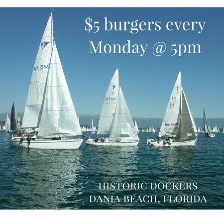Dania Beach, ฟลอริด้า: $5 burgers every Monday Night at 5pm