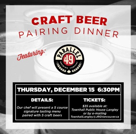 Langley City, Canada: Townhall Langley Presents a 5 Course Parallel 49 Pairing Dinner – December 15th, 2016