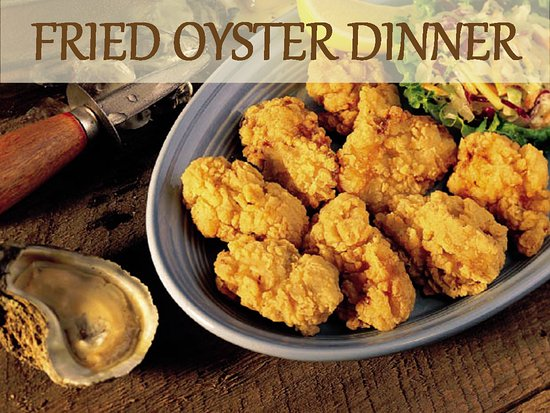 Bellefontaine, OH: A dozen fresh Eastern oysters dipped in a lightly seasoned batter, served with two side dishes