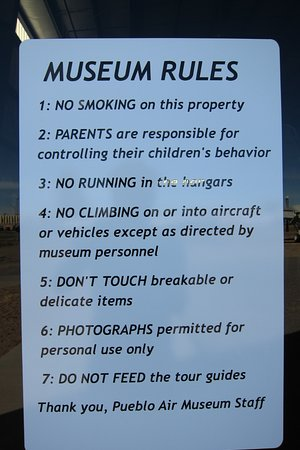 Pueblo Weisbrod Aircraft Museum: Museum Rules to live by