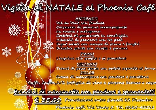 Immagini Di Vigilia Natale.Cenone Vigilia Di Natale Picture Of Phoenix Cafe Aosta Tripadvisor