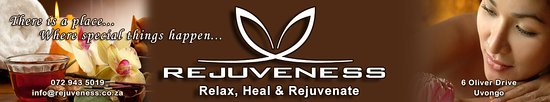 There is a Place...Where Special Things Happen...Rejuveness Day Spa