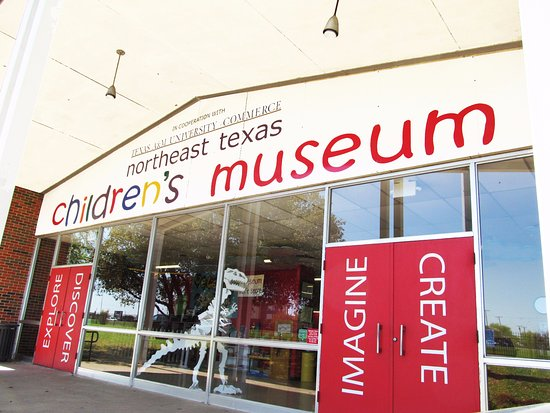 Commerce, TX: Northeast Texas Children's Museum