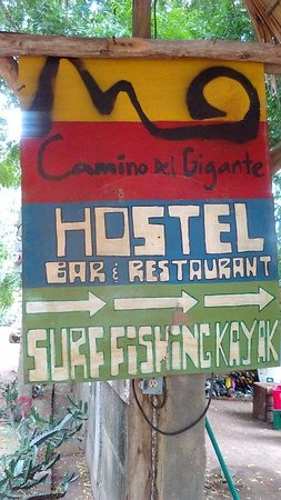 Pili's Kitchen - Camino del Gigante: Sign in the back of the bar