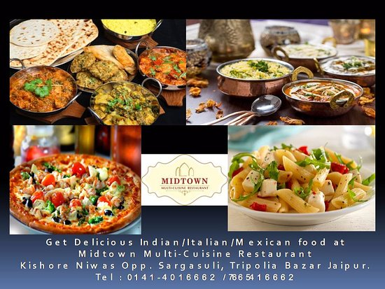 midtown multicuisine restaurant authentic indian italian and mexican food