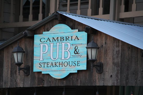 The Cambria Pub and Steakhouse: Excellent place.
