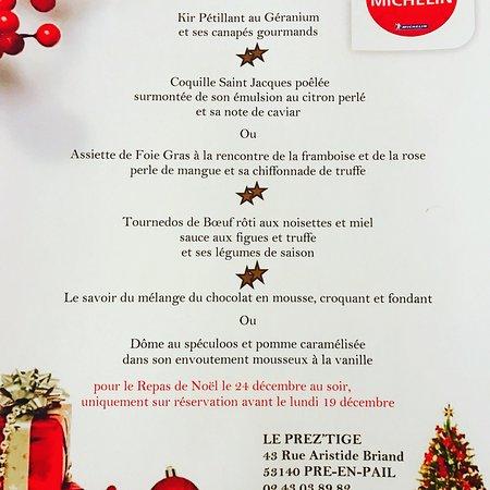Pre-en-Pail, ฝรั่งเศส: Menu du 24 au soir jusqu'au 31 au soir uniquement sur réservation