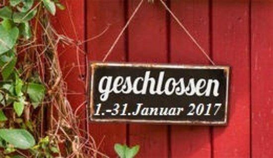 Jork, Niemcy: Wir haben vom 1- bis 31. Januar Betriebsferien