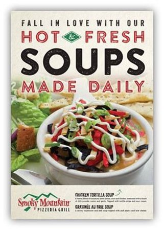 Smoky Mountain Pizzeria Grill: Fresh HOT Soups Made Daily!