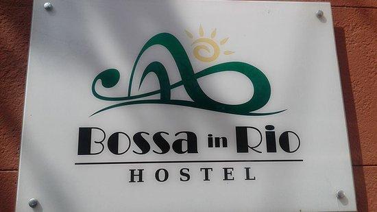 Bossa in Rio Hostel: Foto da entrada