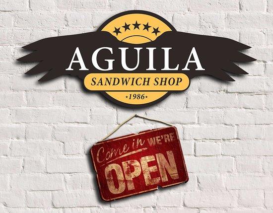 Aguila Sandwich Shop : THE WAIT IS OVER! WE'RE OPEN!