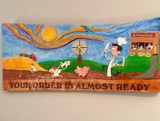 Courtenay, Canada: Your order is almost ready artwork made by a customer of The Hen and Hog Cafe 1190 Cliffe Ave
