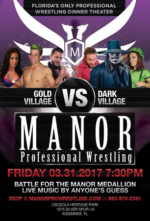 Manor Professional Wrestling Dinner Theatre: Taste and Experience Florida's only professional wrestling dinner theater www.manorprowrestling.