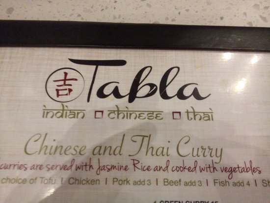 Tabla Indian Chinese Thai: Highly recommended