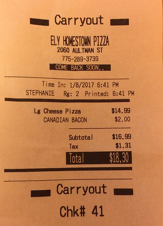 Apparently business name changed to ELY HOMESTOWN PIZZA as on the receipt