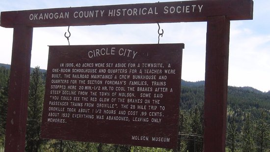 Oroville, Etat de Washington : Circle City historical sign near Old Molson (on Nine Mile Road)