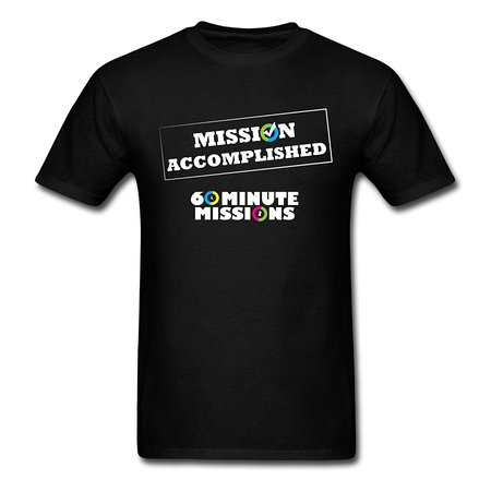 "Greensburg, Pensilvania: Complete the Mission and you can purchase a ""Mission Accomplished"" shirt"