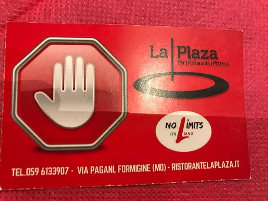 Formigine, إيطاليا: La Plaza