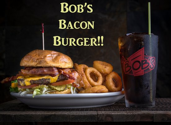 Burlington, Waszyngton: It's a perfect day for Bob's Bacon Burger! See you here!