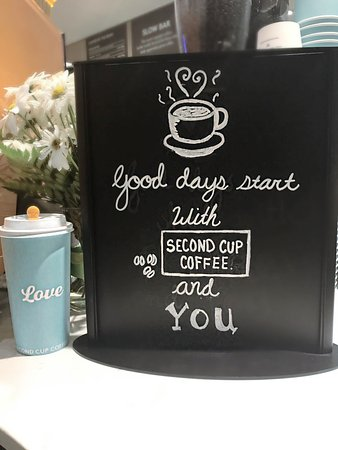 Oakville, Kanada: Good days start with Second Cup and You
