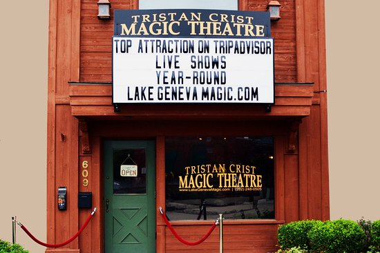 Lake Geneva, WI: The front of the Tristan Crist Magic Theatre.