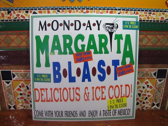 La Grande, OR: Monday First Margarita 1/2 Price.