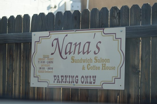 Nana's Sandwich Shoppe: The sign at the back parking area