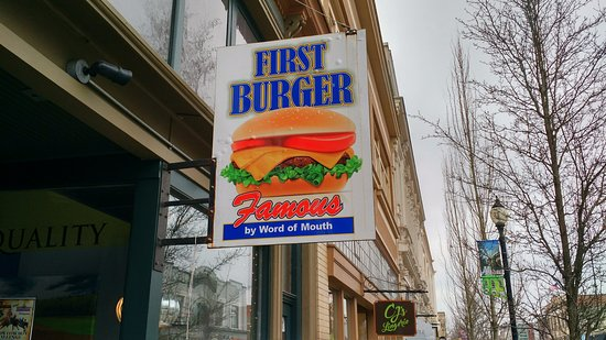 First Burger on First Street - Albany Oregon