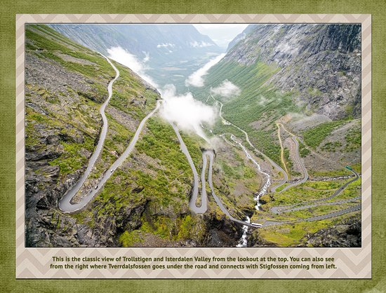Trollstigen : View from the top - looks are decieving - those turns are intnse and a source of jams!