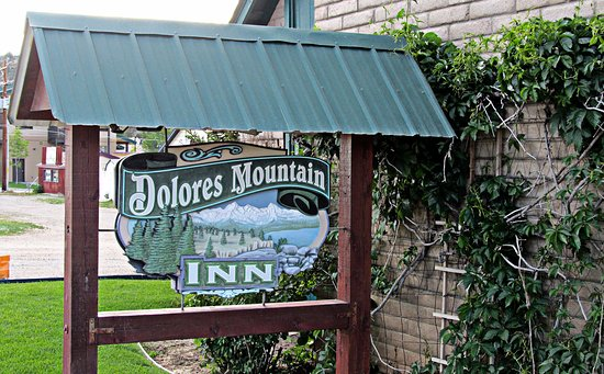 Dolores Mountain Inn ... the place to be!