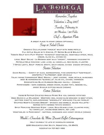 La Bodega: Our Valentine's Dinner is pretty sumptuous.