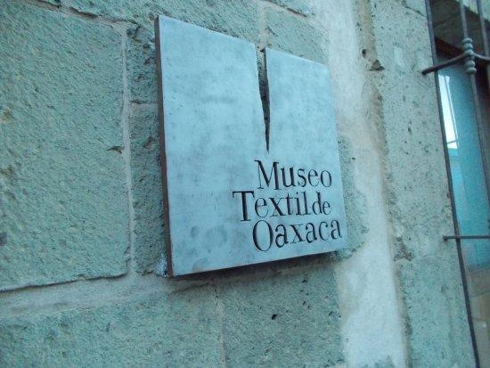 Museo Textil de Oaxaca: opposite the Hostel de noria.