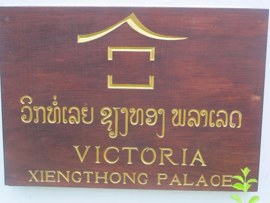 Victoria Xiengthong Palace: Sign out front