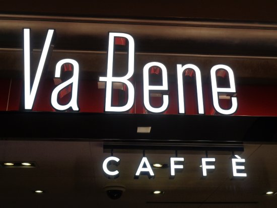 Va Bene Caffe: Front sign