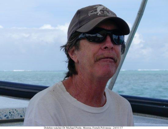 Moorea, Polinesia francese: Dr Michael Poole