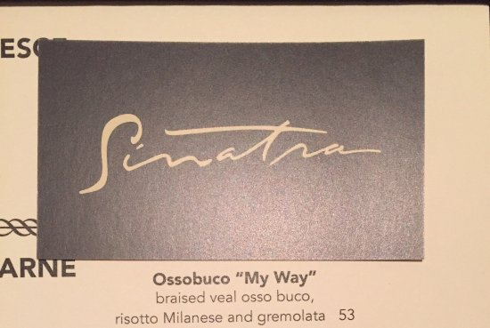Germantown, TN: Ossobucco at Sinatra's - the finest Italian restaurant in Las Vegas.....$7 cheaper than at Pasta