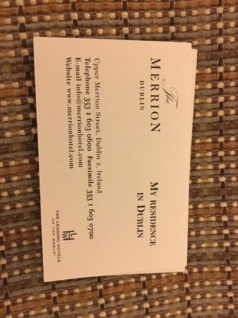 The Merrion Hotel: You are given calling cards for your stay. I asked for more and handed them out in all my meetin