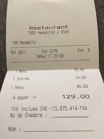 Veysonnaz, Suíça: La facture - Nous avons eu la chance d'avoir les boissons offertes