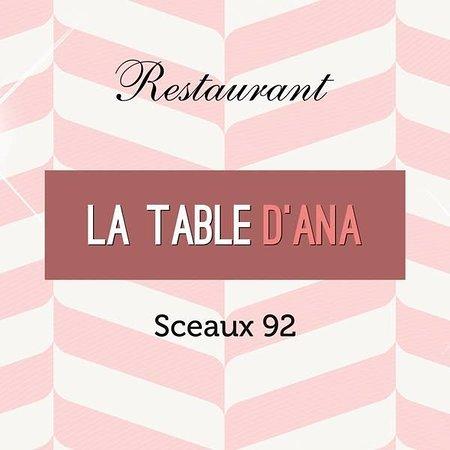 Sceaux, Francia: La Table D'Ana