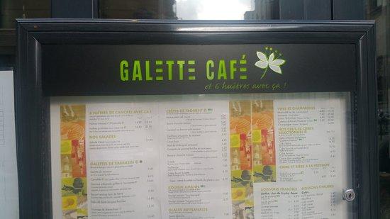 Galette Café: Menu outside the restaurant
