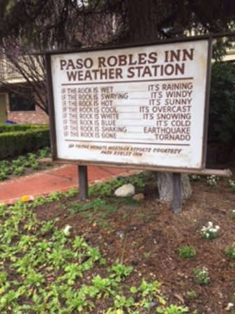 Paso Robles Inn: The best weather station ever!