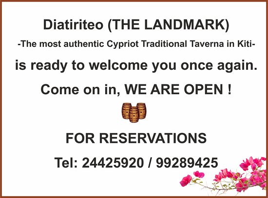 afc7917f927 Diatiriteo - THE LANDMARK Traditional Taverna  We are Happy to announce the  reopening of Diatiriteo