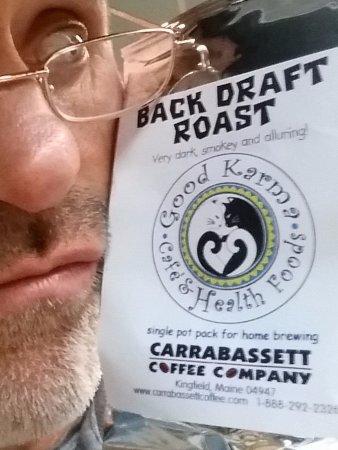 Rumford, Maine: Carrabassett Coffee - Drink Good Coffee - Hot and Fresh!