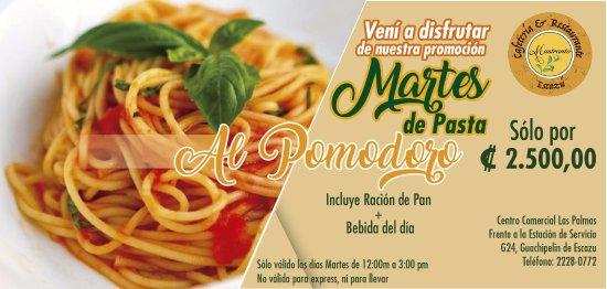 San Rafael de Escazu, Costa Rica : Promoción de Pasta al Pomodoro !