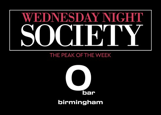 O Bar: Society Wednesdays
